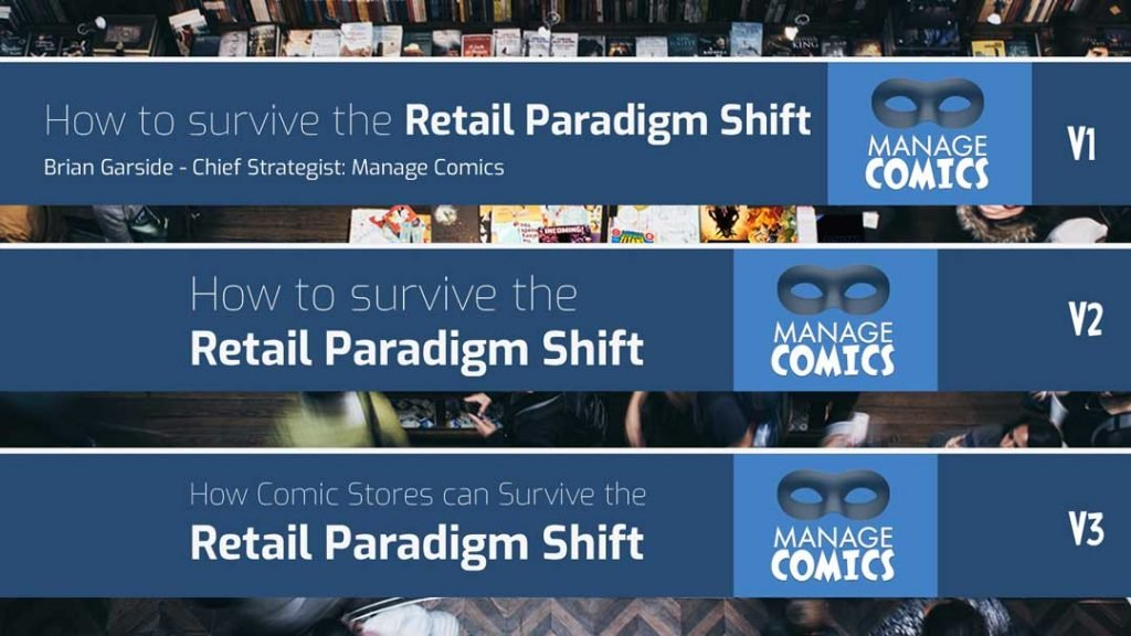 3 Versions, Paradigm Shift